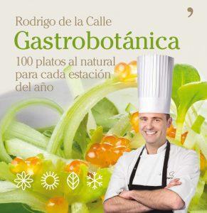 Gastrobotánica: 100 platos al natural para cada estación del año
